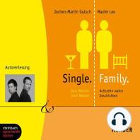 Single.Family (Gekürzt)