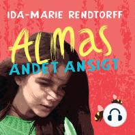 Almas andet ansigt (uforkortet)