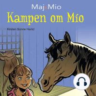 Kampen om Mio - Maj og Mio 2 (uforkortet)