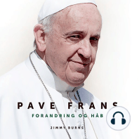 Pave Frans - Forandring og håb (uforkortet)