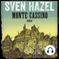 Monte Cassino - Sven Hazels krigsromaner 6 (uforkortet)
