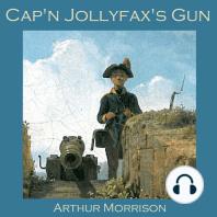 Cap'n Jollyfax's Gun