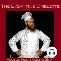 The Byzantine Omelette