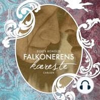 Falkonerens kaereste - Sommerfugleserien, bind 2 (uforkortet)