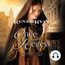 Once an Heiress: A Gilded Promises Novel