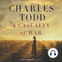 A Casualty of War: A Bess Crawford Mystery