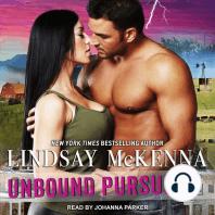 Unbound Pursuit