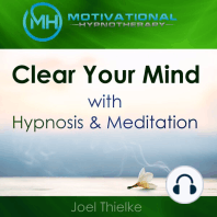 Clear Your Mind with Hypnosis & Meditation