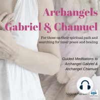 Meditation with Archangels Gabriel & Chamuel: For those on their Spiritual Path and Searching for Inner Peace and Healing