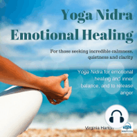 Yoga Nidra Emotional Healing: For Those Seeking Incredible Calmness, Quietness and Clarity