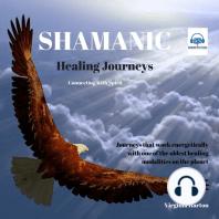 Shamanic Healing Journeys