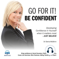 Go for it! Be Confident