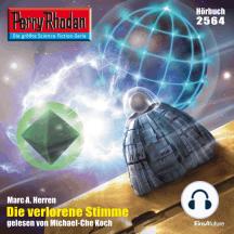 "Perry Rhodan 2564: Die verlorene Stimme: Perry Rhodan-Zyklus ""Stardust"""