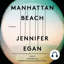 Manhattan Beach: A Novel