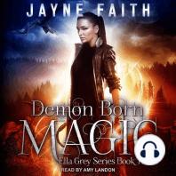 Demon Born Magic