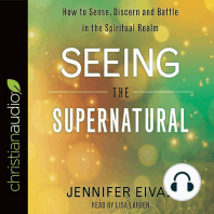 Seeing the Supernatural