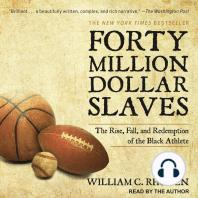 Forty Million Dollar Slaves