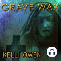 Grave Wax