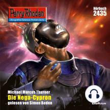 "Perry Rhodan 2435: Die Nega-Cypron: Perry Rhodan-Zyklus ""Negasphäre"""
