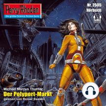 """Perry Rhodan 2505: Der Polyport-Markt: Perry Rhodan-Zyklus """"Stardust"""""""