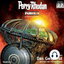Perry Rhodan Neo 27: Das Gespinst: Die Zukunft beginnt von vorn