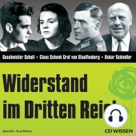 CD WISSEN - Widerstand im Dritten Reich