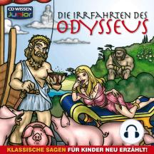 Die Irrfahrten des Odysseus: Klassische Sagen für Kinder