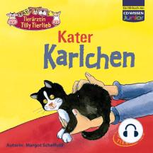 Tierärztin Tilly Tierlieb - Kater Karlchen