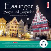 Esslinger Sagen und Legenden: Stadtsagen Esslingen