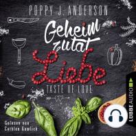 Taste of Love - Geheimzutat Liebe - Die Köche von Boston 1 (Gekürzt)
