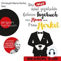 Das neue total gefälschte Geheim-Tagebuch vom Mann von Frau Merkel, Season 3, Folge 2