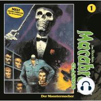 Macabros - Classics, Classics, Folge 1