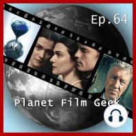 Planet Film Geek, PFG Episode 64