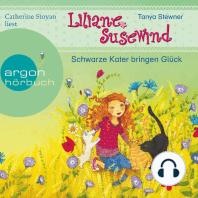 Liliane Susewind - Schwarze Kater bringen Glück (Ungekürzte Lesung mit Musik)