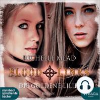 Die goldene Lilie - Bloodlines 2 (Ungekürzt)