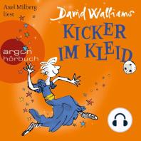 Kicker im Kleid (Ungekürzte Lesung)