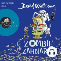 Zombie-Zahnarzt (Ungekürzte Lesung)