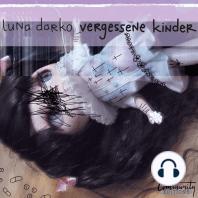 Vergessene Kinder (Ungekürzt)
