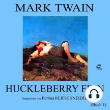 Huckleberry Finn (Buch 1)