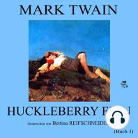 Huckleberry Finn (Buch 3)