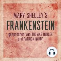 Frankenstein (Ungekürzt)