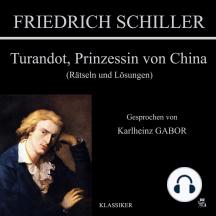 Turandot, Prinzessin von China: Rätseln und Lösungen