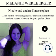 ...von wilden Verfolgungsjagden, überraschenden Briefen und des kurzen Moments der ganz großen Liebe (Nicole und andere Katastrophen 6)