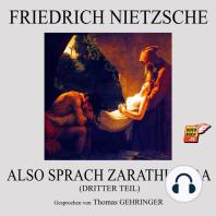 Also sprach Zarathustra (Dritter Teil)