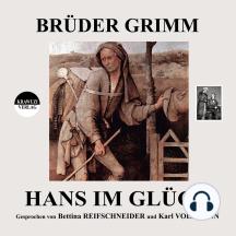 Brüder Grimm: Hans im Glück