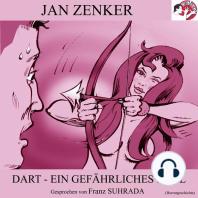 Dart - Ein gefährliches Spiel (Horrorgeschichte)