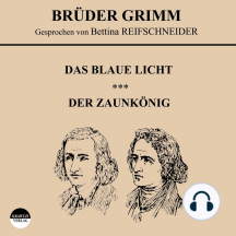 Das blaue Licht / Der Zaunkönig