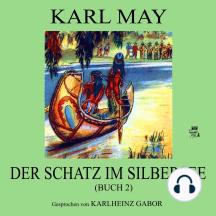 Der Schatz im Silbersee (Buch 2)