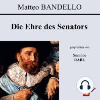 Die Ehre des Senators