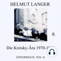 Die Kreisky-Ära 1970-1981 (Österreich - Teil 4)